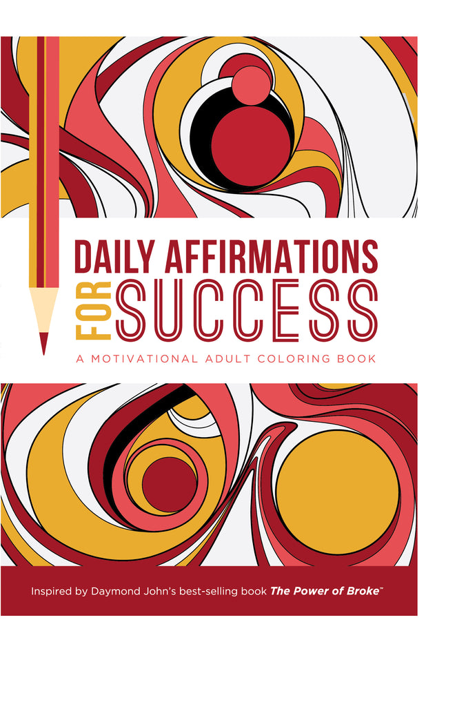 Daily Affirmations for Success: Motivational Adult Coloring Book