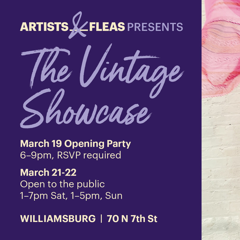 Vintage Showcase at Artists & Flea's NY!