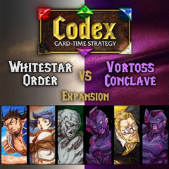 Codex: Card-Time Strategy – Whitestar Order vs. Vortoss Conclave Expansion
