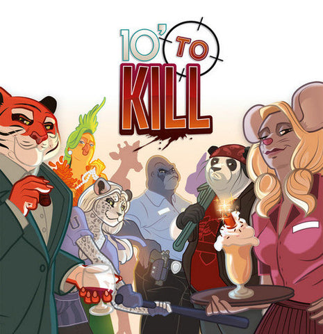 10' to Kill (French Version)
