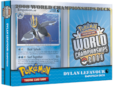 Pokemon - World Championships Deck 2008: Empotech Deck - Dylan Lefavour