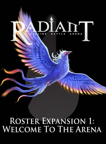 Radiant Offline Battle Arena: Roster Expansion 1 - Welcome to the Arena