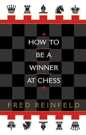 How to be a Winner at Chess (Book)