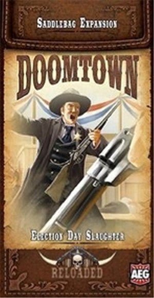 Doomtown: Reloaded - Election Day Slaughter
