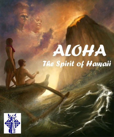 Aloha: The Spirit of Hawaii