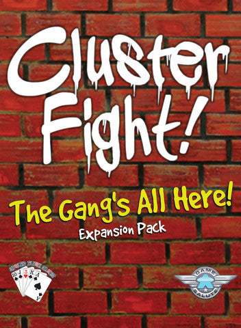 Clusterfight: The Gang's All Here