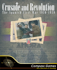 Crusade and Revolution: The Spanish Civil War, 1936-1939