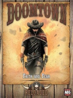 Doomtown: Reloaded - Faith and Fear