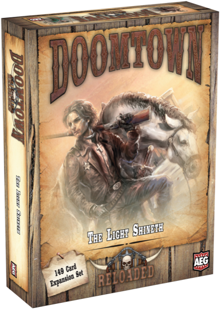 Doomtown: Reloaded - The Light Shineth