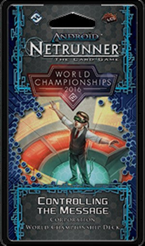 Android: Netrunner - World Championships 2016 Corp Deck - Controlling the Message