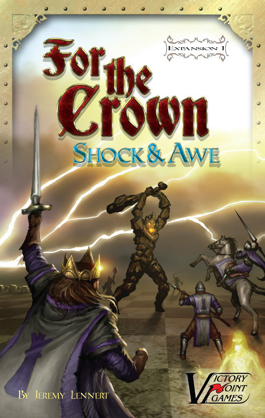 For the Crown Expansion #1: Shock & Awe