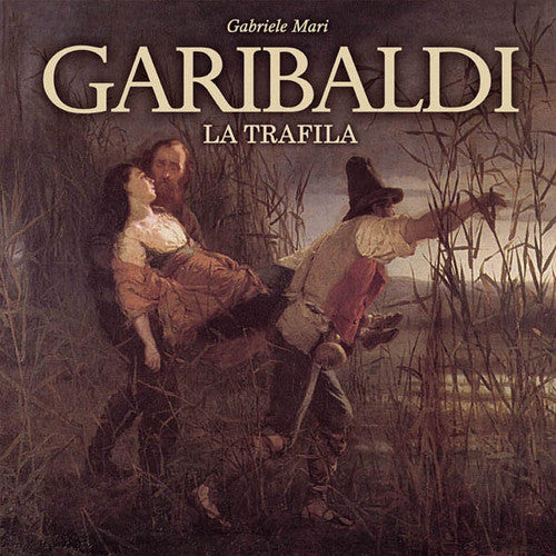 Garibaldi: The Escape