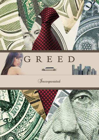 Greed Incorporated