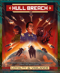 Hull Breach: Loyalty and Vigilance
