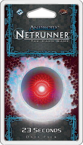 Android: Netrunner – 23 Seconds