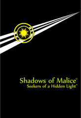 Shadows of Malice: Seekers of a Hidden Light