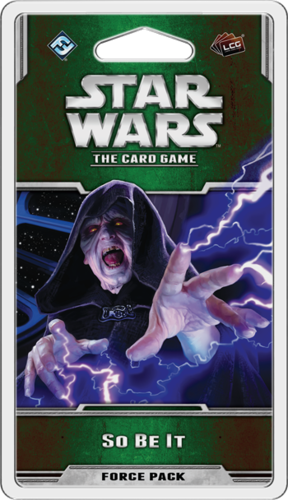 Star Wars: The Card Game - So Be It