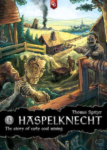 The Story of Early Coal Mining (aka Haspelknecht)