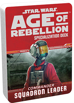 Star Wars: Age of Rebellion - Specialization Deck - Commander Squadron Leader
