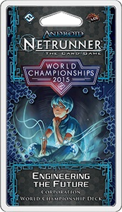 Android: Netrunner – World Championships 2015: Engineering the Future
