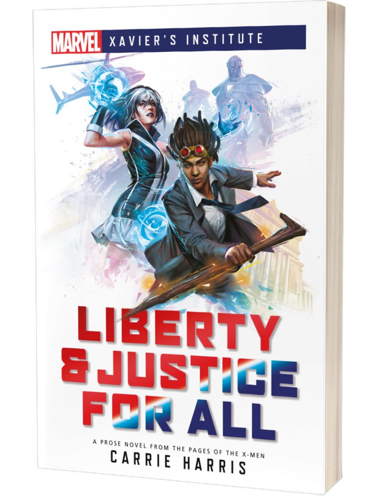 Liberty & Justice for All (Marvel: Xavier's Institute) (Book)