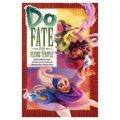 Fate Core - Do: Fate of the Flying Temple