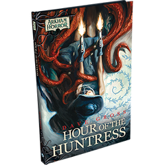 Arkham Horror Novella: Hour of the Huntress (Book)