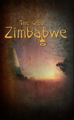 The Great Zimbabwe (2nd Print)