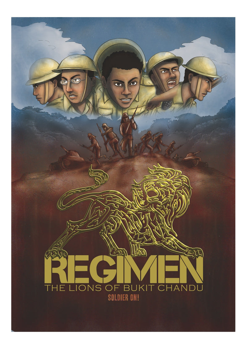 Regimen: the Lions of Bukit Chandu