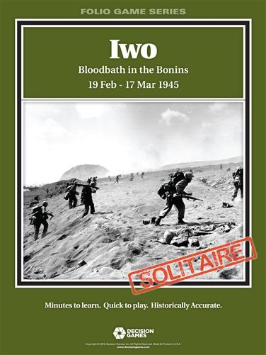 Iwo: Bloodbath in the Bonins 19 Feb – 17 Mar 1945