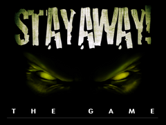 Stay Away!
