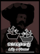 Boarding: Like a Pirate!