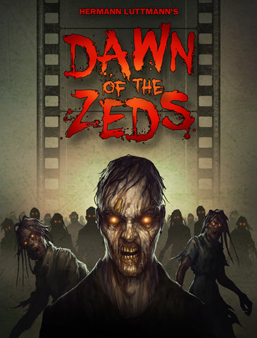 Dawn of the Zeds (Third edition) *PRE-ORDER* (ETA 2019)
