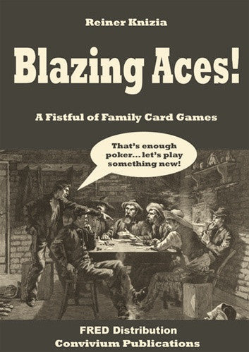 Blazing Aces! A Fistful of Family Card Games
