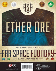 Ether Ore: An Expansion for Far Space Foundry