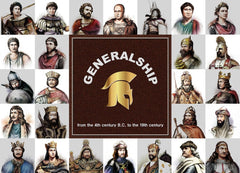 Generalship : from the 4th century B.C. to the 19th century