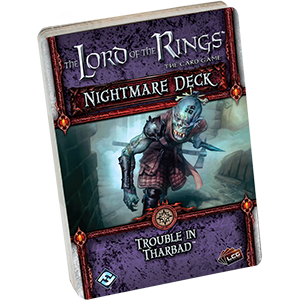 The Lord of the Rings: The Card Game - Nightmare Deck: Trouble in Tharbad