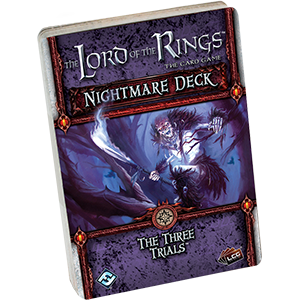 The Lord of the Rings: The Card Game - Nightmare Deck: The Three Trials