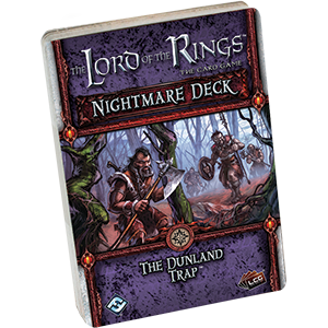 The Lord of the Rings: The Card Game - Nightmare Deck: The Dunland Trap