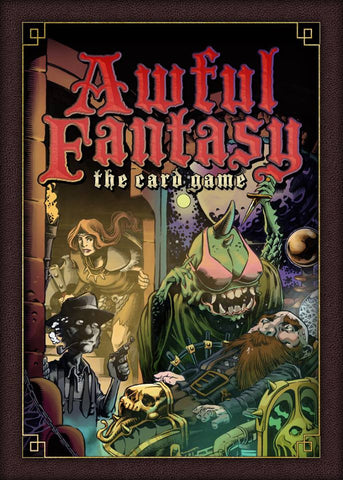Awful Fantasy: The Card Game