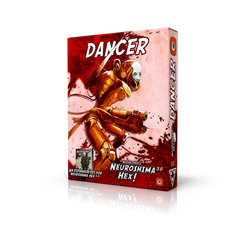 Neuroshima Hex 3.0: The Dancer