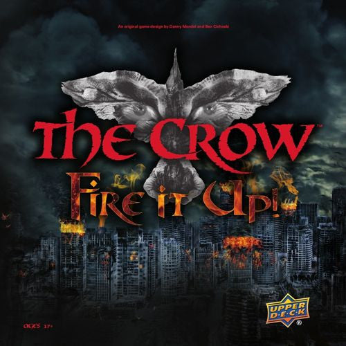 The Crow: Fire It Up!