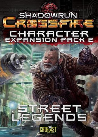 Shadowrun: Crossfire – Character Expansion Pack 2: Street Legends