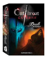 Cutthroat Caverns: Death Incarnate