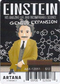 Einstein: His Amazing Life and Incomparable Science - The Genius Expansion