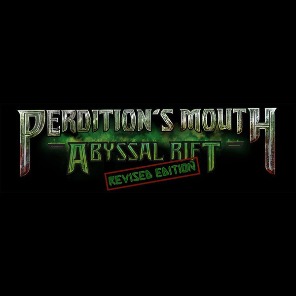 Perdition's Mouth: Abyssal Rift (Revised Edition)