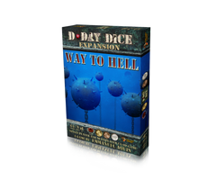 D-Day Dice (Second edition): Way to Hell *PRE-ORDER*