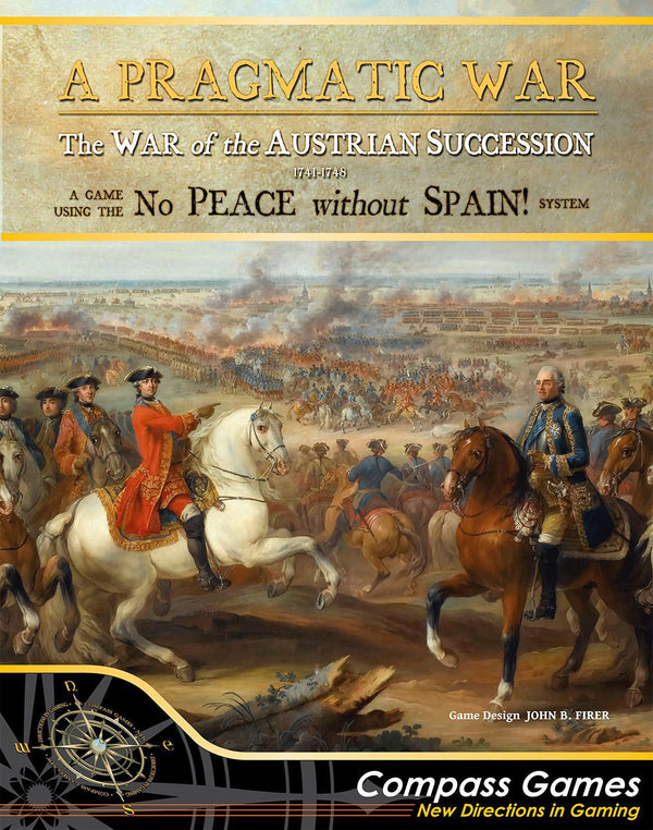 A Pragmatic War: The War of the Austrian Succession 1741 – 1748