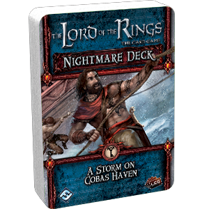 The Lord of the Rings: The Card Game - Nightmare Deck: A Storm on Cobas Haven