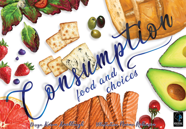 Consumption: Food and Choices *PRE-ORDER*